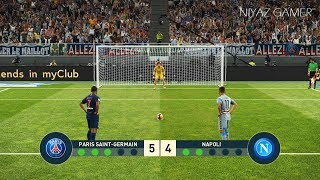 PSG vs NAPOLI   Penalty Shootout   PES 2019 Gameplay PC