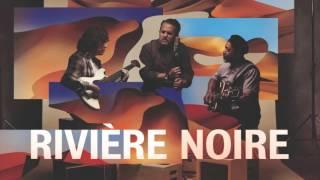 RIVIERE NOIRE - Velho Vagabundo