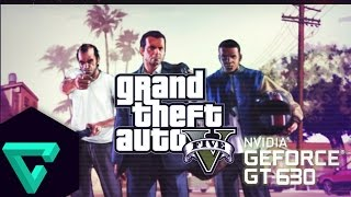 Grand Theft Auto V Gameplay ON GT630 2GB DDR3 HD