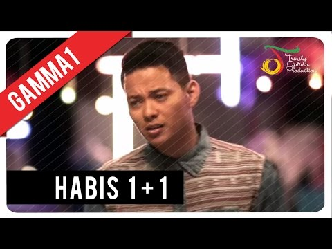 Gamma1 - Habis 1+1 | Official Video Klip