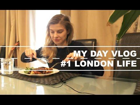 My Day Vlog #1 - London life