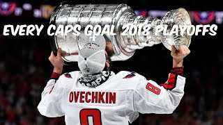 Washington Capitals - Every 2018 Playoffs Goal (Stanley Cup Champions)