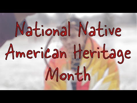 CHS Presents - National Native American Heritage Month