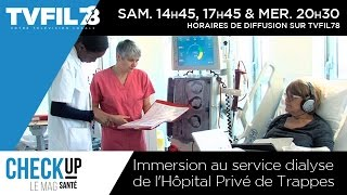 Check Up – Immersion au service dialyse de l'hôpital de Trappes