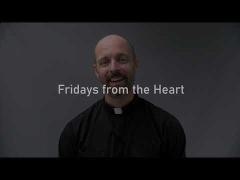 Fridays from the Heart with Fr. Joe Laramie (October 16, 2020)