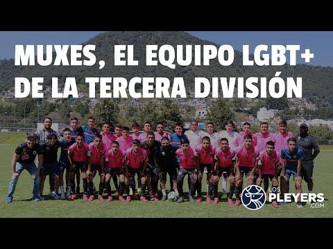 Deportivo Muxes, el equipo que rompe con el machismo en el futbol profesional | Reportaje