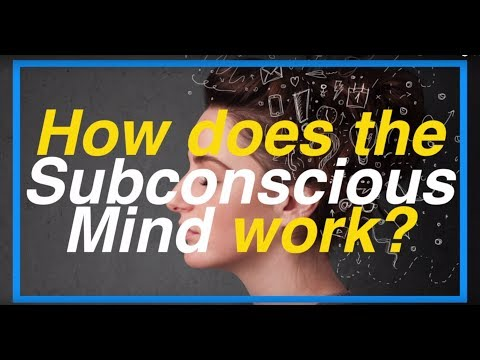 How the Subconscious Mind Works - Part 1