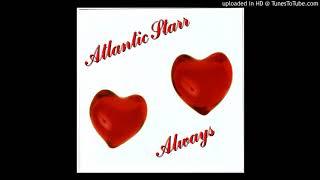 Baixar Atlantic Starr ✧ Always (Single Edit)