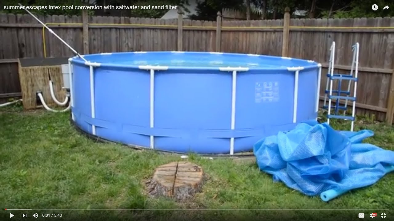 summer escapes conversion to intex sand filter saltwater with