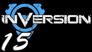 Inversion Part 15 [HD] Walkthrough Playthrough Gameplay Xbox360/PS3/PC