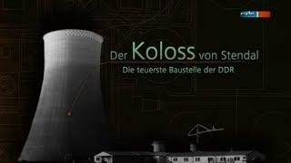 Der Koloss von Stendal - die teuerste Baustelle der DDR [DOKU] (mdr 2o13)