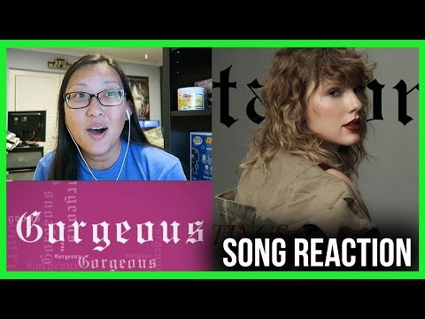 "TAYLOR SWIFT ""Gorgeous"" REACTION! #reputation"