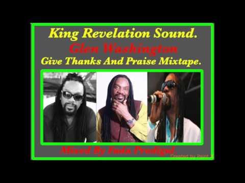 Glen Washington-Give  Thanks & Praise Mixtape