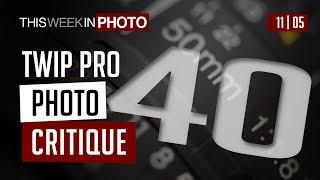 TWiP PRO Photo Critique 40