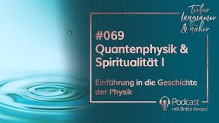 Quantenphysik amp; Spiritualität I