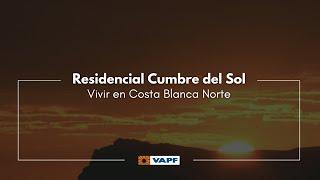 Residential Resort Cumbre del Sol - Developed by VAPF