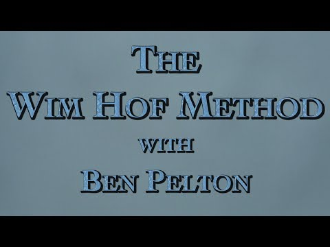 The Wim Hof Method with Ben Pelton