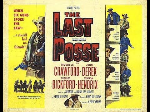 The Last Posse 1953) Trailer