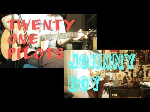 Twenty One Pilots - Johnny Boy Acoustic / Electric Guitar Cover