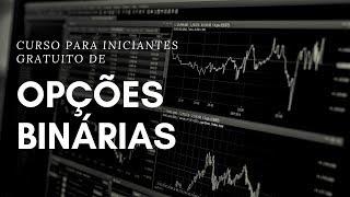 CURSO GRATUITO PARA INICIANTES DE OPÇÕES BINÁRIAS