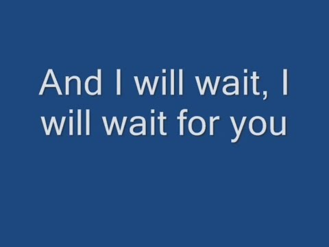 Mumford & Sons - I Will Wait Lyrics