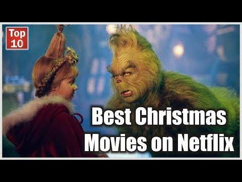Top 10  Best Christmas Movies on Netflix