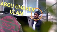 (NEU) Abou CHAKER CLAN (VIDEOS)