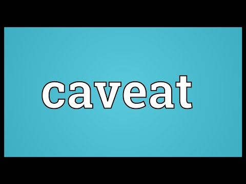 Caveat Meaning