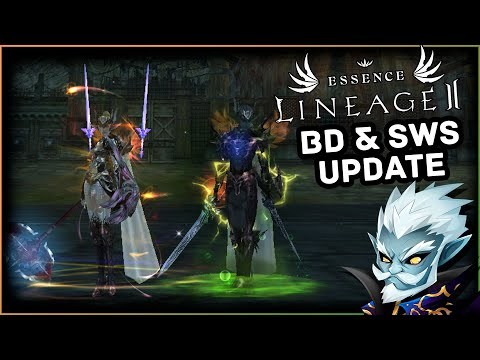 Lineage 2 Essence   BD & SwS Update