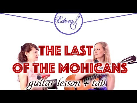 Guitar Lesson - The Last Of The Mohicans for beginners