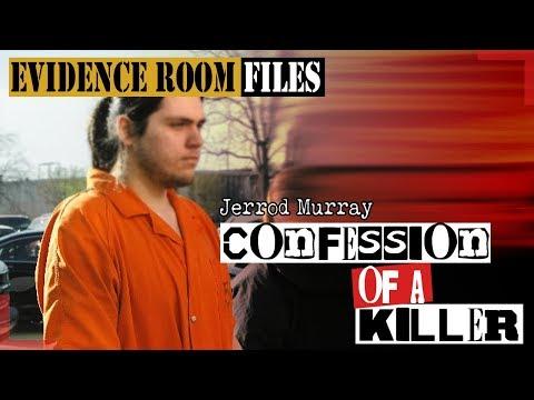Jerrod Murray | The Politest Confession of a Murderer