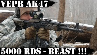 Vepr AK47, 5000rds Later - THE BEAST!