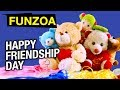HAPPY FRIENDSHIP DAY TO YOU SONG | FUNNY SONG FOR FRIENDS | MIMI TEDDY BOJO TEDDY  | FUNZOA  VIDEO