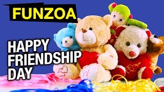 Happy friendship day to you song for friends by funzoa mimi teddy bojo teddy. wish all your every with this and have fun. video p...