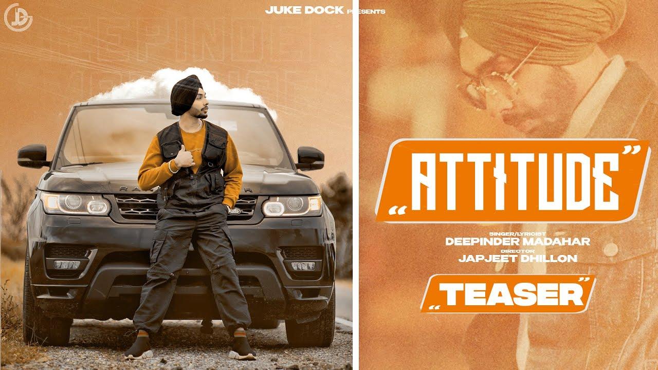 Attitude : Deepinder Madahar (Teaser) Gill Saab | Latest Punjabi Song 2021 | Juke Dock