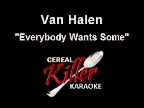 CKK - Van Halen - Everybody Wants Some (Karaoke)