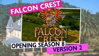 Falcon Crest Opening Theme Season 8 (Version 2)