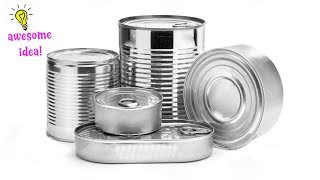 5 CRAFTY WAYS TO REUSE TIN CANS THAT YOU MUST DO!!Best REUSE iDEAS