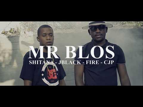 Mr. Blos ft Fire, JBlack, Shitana, CJP - LIFE (Official VIdeo)