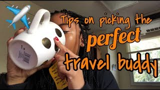 PICKING THE PERFECT TRAVEL BUDDY