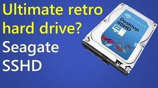 Ultimate retro hard drive? Seagate SSHD