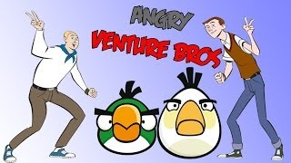 Angry Venture Bros.(The Venture Bros. meet Angry Birds)parody video