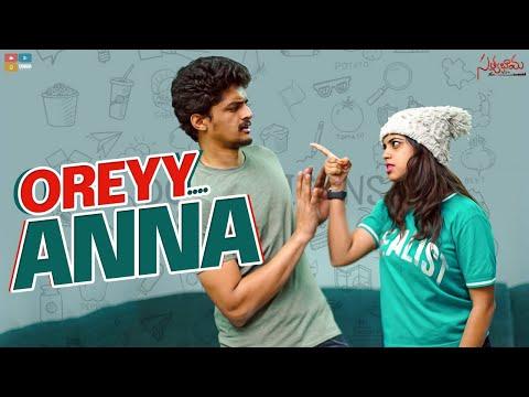 Oreyy Anna || Part 1 || Satyabhama || Tamada Media