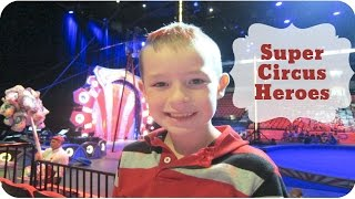 Super Circus Heroes by Ringling Bros and Barnum & Bailey |  #83
