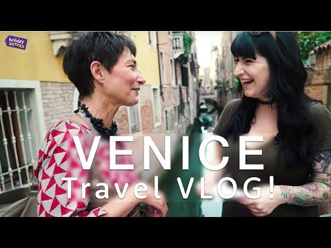 VENICE 🇮🇹🎥😍 | Travel Guide VLOG - Travel Better with Holiday Extras 🌍