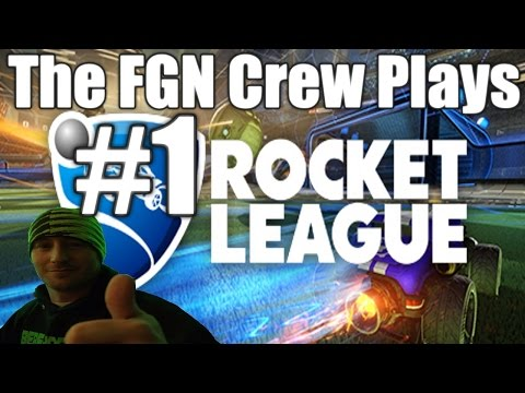 The FGN Crew Plays: Rocket League #1 - OVER TIME (PC)