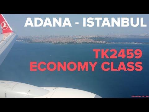 TURKISH AIRLINES; ADANA - ISTANBUL (ECONOMY CLASS)