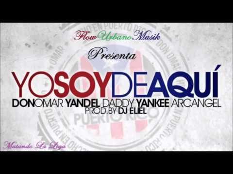 Don Omar Ft Yandel , Daddy Yankee ,...