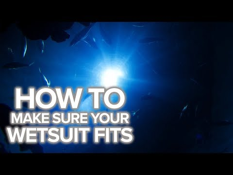 How To Make Sure Your Wetsuit Fits