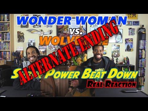 WONDER WOMAN vs WOLVERINE ....ALTERNATE ENDING (Super Power Beat Down)Real Reaction